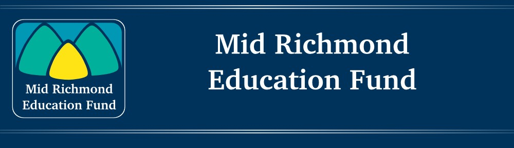 Mid Richmond Education Fund